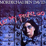 Mordechai Ben-David Let My People Go