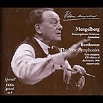 Willem Mengelberg Mengelberg Conducts Beethoven: The Nine Symphonies And Selected Overtures (1940, 1943)