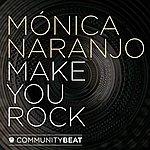 Monica Naranjo Make You Rock