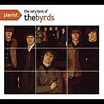 The Byrds Playlist: The Best Of The Byrds