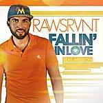 Rawsrvnt Fallin' In Love (Feat. Milliyon)