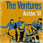 The Ventures Archive '61 (Stereo)