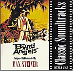 Max Steiner Band Of Angels (1957 Film Score)