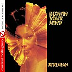 Jeremiah Blowin' Your Mind (Johnny Kitchen Presents Jeremiah) (Digitally Remastered)