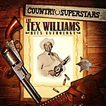 Tex Williams Country Superstars: The Tex Williams Hits Anthology