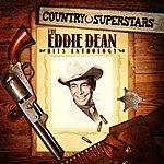 Eddie Dean Country Superstars: The Eddie Dean Hits Anthology