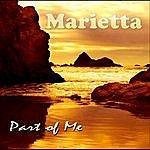 Marietta Part Of Me