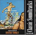 Dimitri Tiomkin The Big Sky (1952 Film Score)