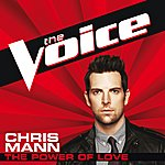 Chris Mann The Power Of Love (The Voice Performance)
