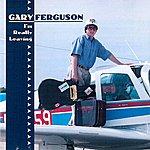 Gary Ferguson I'm Really Leaving