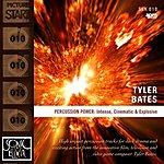 Tyler Bates Percussion Power: Intense, Cinematic & Explosive
