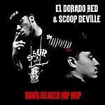 El Dorado Red Drug Dealer Hip Hop - Single