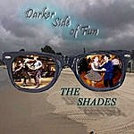 The Shades Darker Side Of Fun (Re-Mastered)