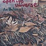 Open Eye Universe Au Natural
