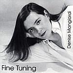Denise Mangiardi Fine Tuning