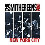 The Smithereens New York City 1986 (Live) - Ep
