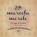 Marcela Morelo Un Gajo De Tu Amor