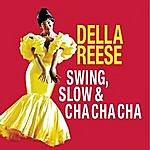 Della Reese Swing, Slow & Cha Cha Cha