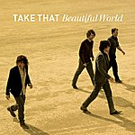 Take That Beautiful World (Eu)