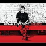 Brian McFadden Twisted
