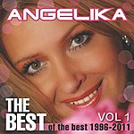Angelika Angelika - The Best Of The Best 1996-2011 Vol.1