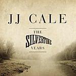 J.J. Cale The Silvertone Years