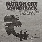 Motion City Soundtrack Disappear