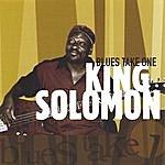 King Solomon Blues Take One