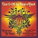 Reverend Tor Band Live & Off The Beat-N-Track