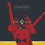 Cornershop Handcream For A Generation
