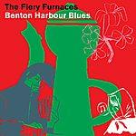 The Fiery Furnaces Benton Harbour Blues