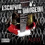 Alex X Escaping The Dungeon