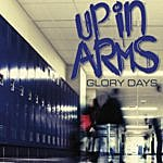 Up In Arms Glory Days
