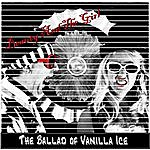Beauty The Ballad Of Vanilla Ice