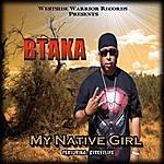 Btaka My Native Girl (Feat. Streetlife)