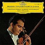 Christian Ferras Brahms: Violin Concerto; Violin Sonata No.1