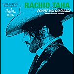 Rachid Taha Ecoute-Moi Camarade