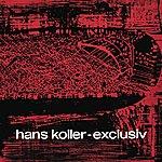 Hans Koller Exklusiv