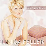 Linda Feller Country-Balladen & Mehr