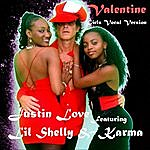 Justin Love Valentine (Girls Vocal Version) [Feat. Lil Shelly & Karma]