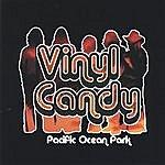 Vinyl Candy Pacific Ocean Park