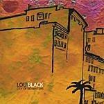 Lou Black City Of No Winters