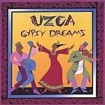 Uzca Gypsy Dreams