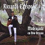 Riccardo Crespo Madrugada Em New Orleans