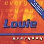 Louie Everyday