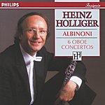 Heinz Holliger Albinoni: 6 Oboe Concertos