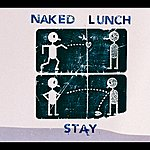 Naked Lunch Stay