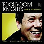 B.B.E. Onelove Presents Toolroom Knights Mixed By Joachim Garraud