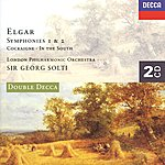 London Philharmonic Orchestra Elgar: The Symphonies; Cockaigne; In The South