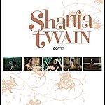 Shania Twain Don't! (International Version)